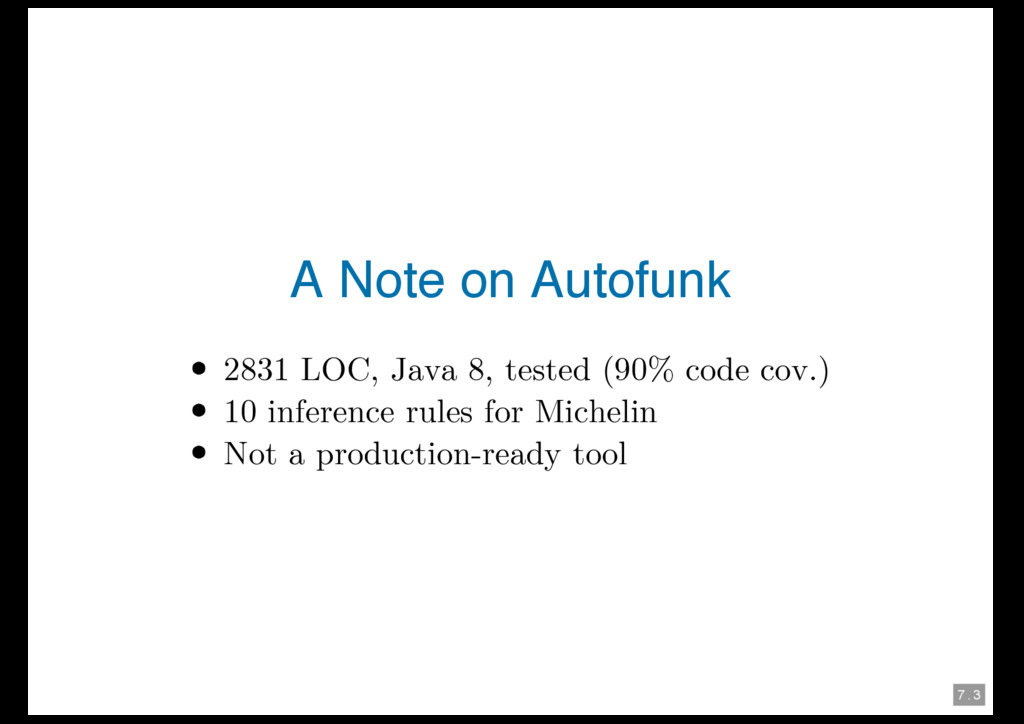 7 . 3 A Note on Autofunk 2831 LOC, Java 8, test...