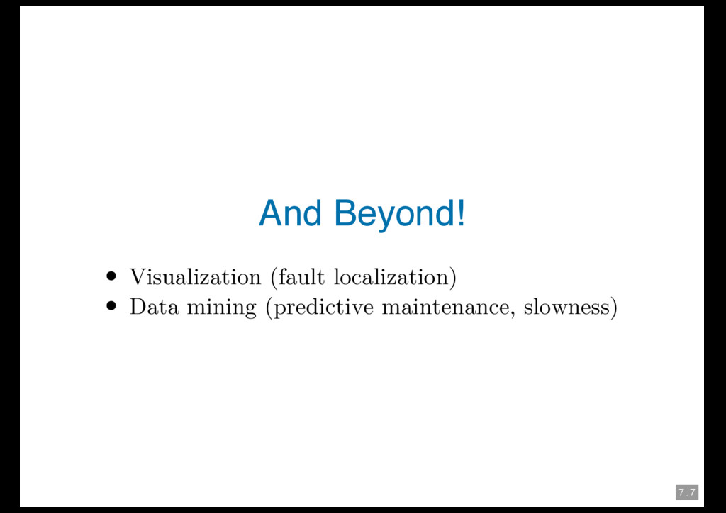 7 . 7 And Beyond! Visualization (fault localiza...
