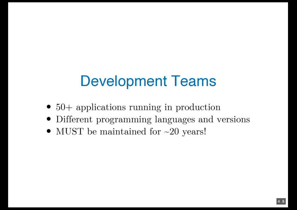 4 . 4 4 . 5 Development Teams 50+ applications ...
