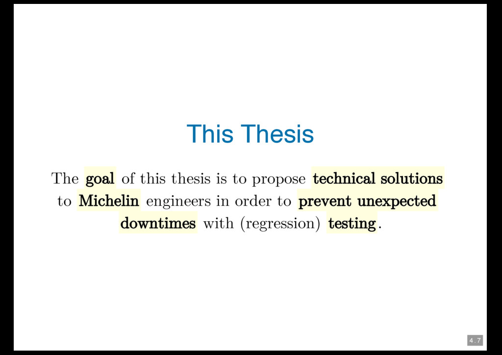 4 . 7 This Thesis The goal of this thesis is to...