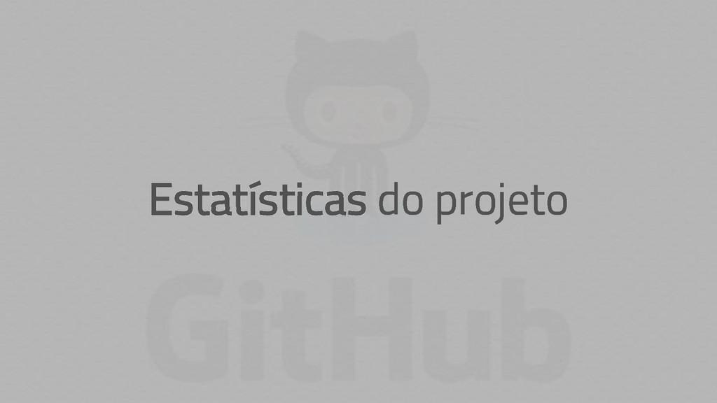 Estatísticas do projeto