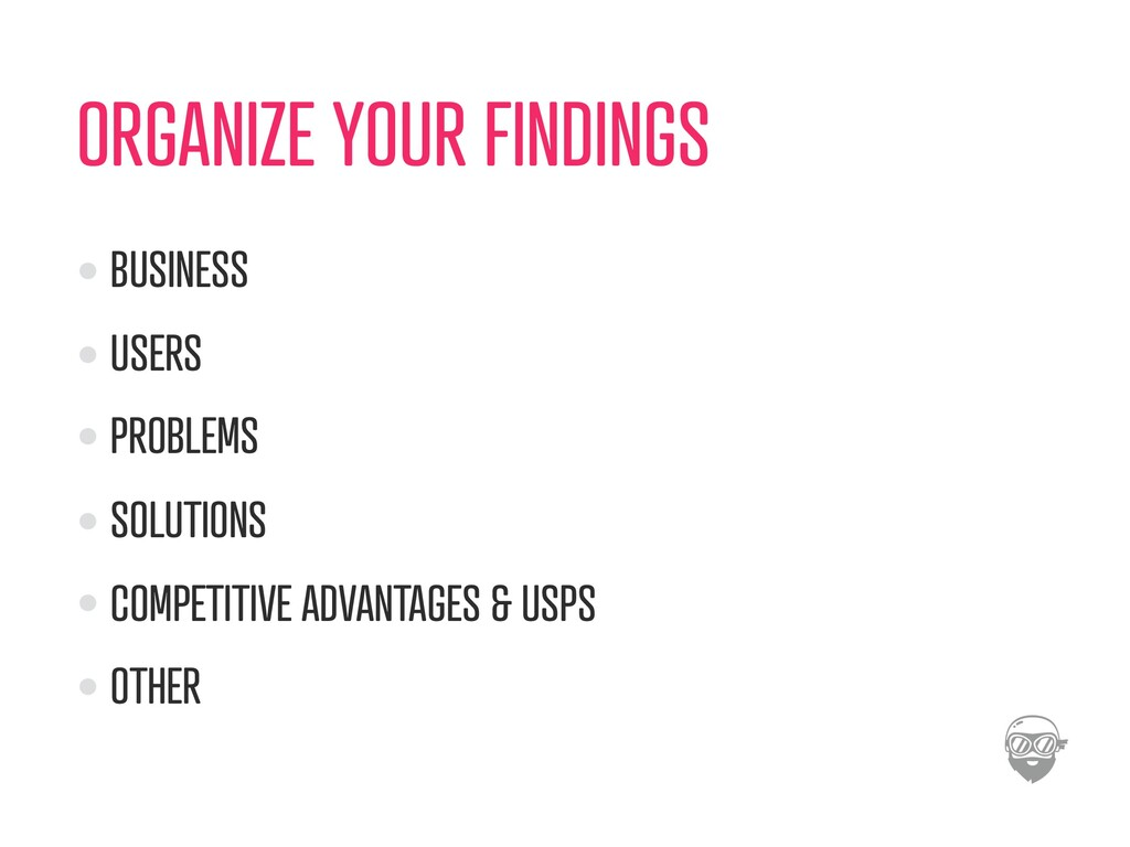 ORGANIZE YOUR FINDINGS BUSINESS USERS PROBLEMS ...