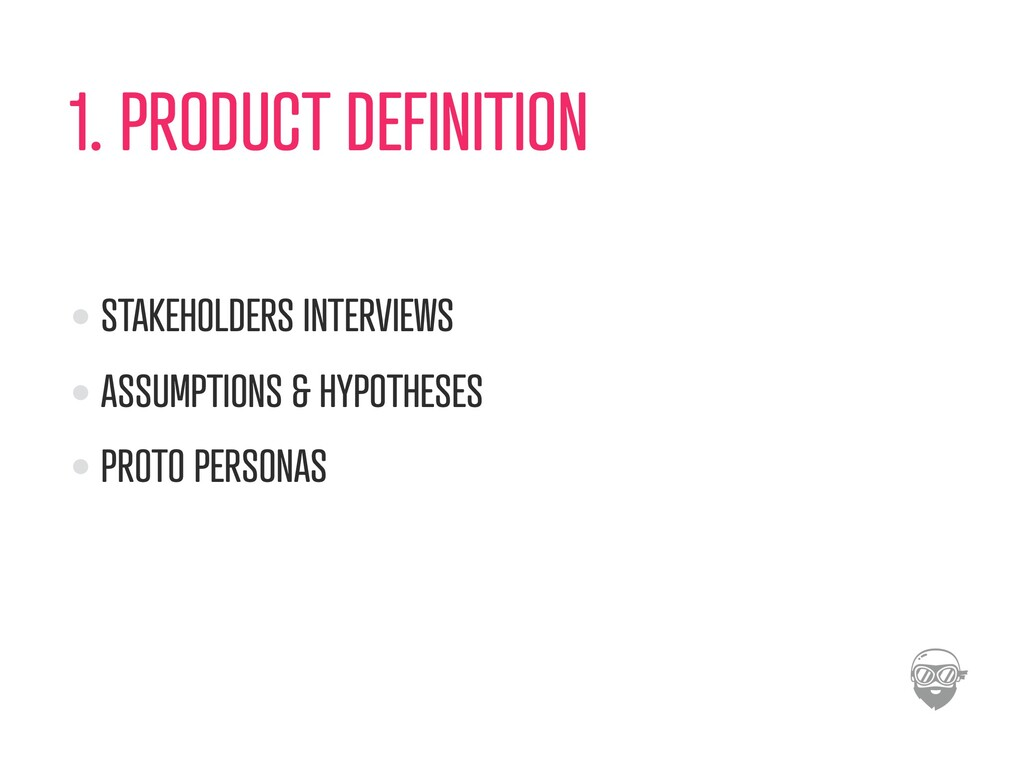 1. PRODUCT DEFINITION STAKEHOLDERS INTERVIEWS A...