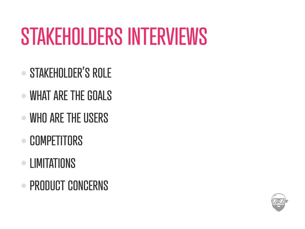 STAKEHOLDERS INTERVIEWS STAKEHOLDER'S ROLE WHAT...