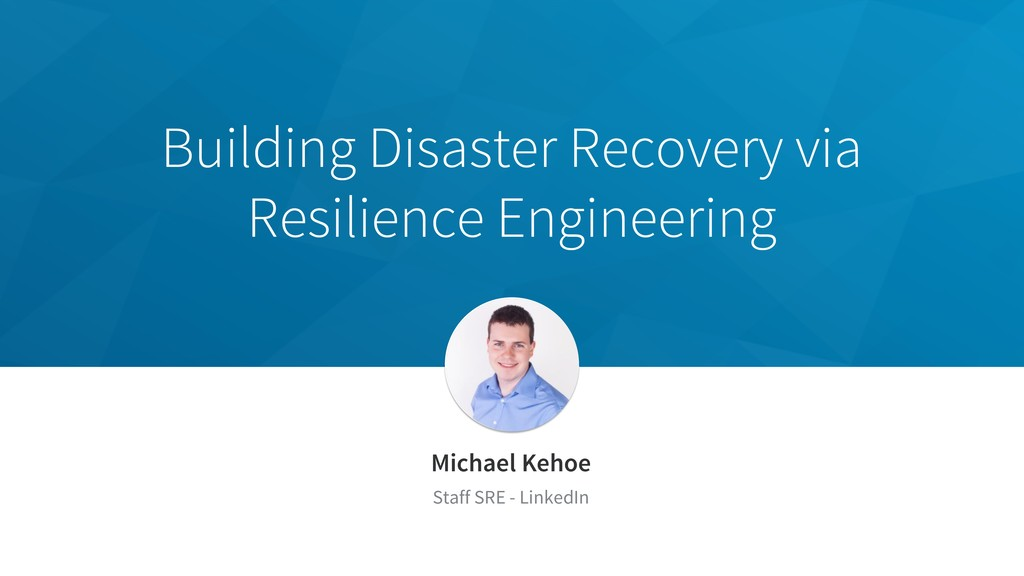 Building Disaster Recovery via Resilience Engin...