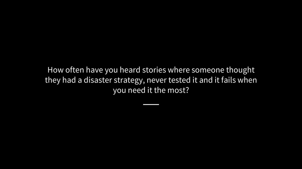 How often have you heard stories where someone ...