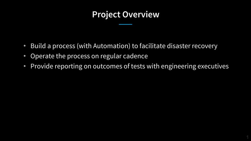 Project Overview 1 • Build a process (with Auto...