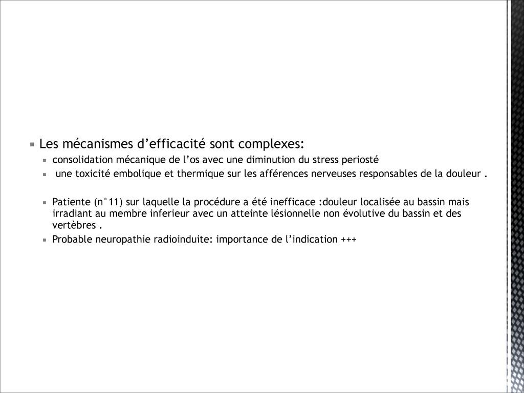 ▪ Les mécanismes d'efficacité sont complexes: ▪...