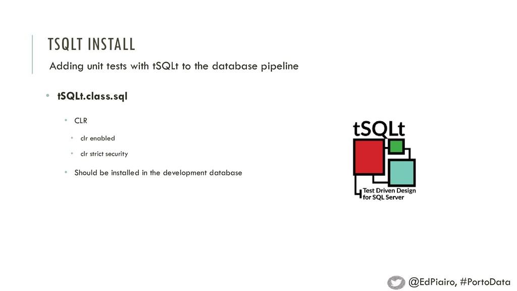 TSQLT INSTALL Adding unit tests with tSQLt to t...