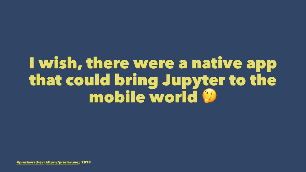 I wish, there were a native app that could brin...