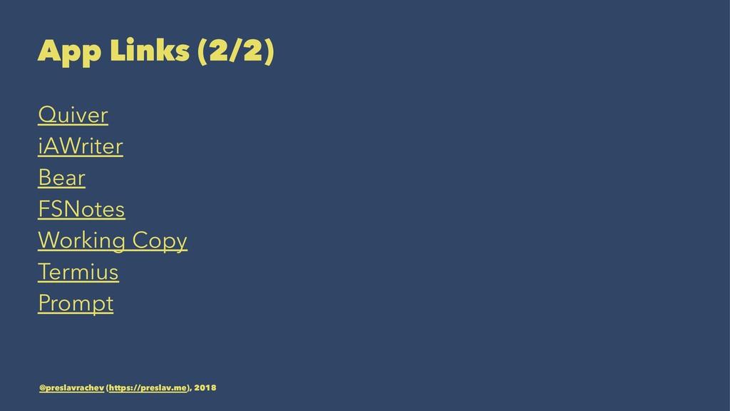 App Links (2/2) Quiver iAWriter Bear FSNotes Wo...