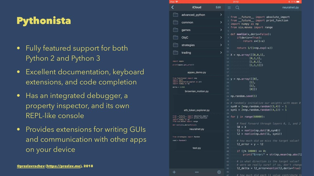 Pythonista • Fully featured support for both Py...