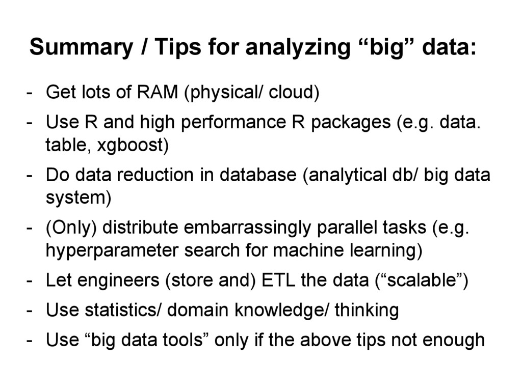 "Summary / Tips for analyzing ""big"" data: - Get ..."