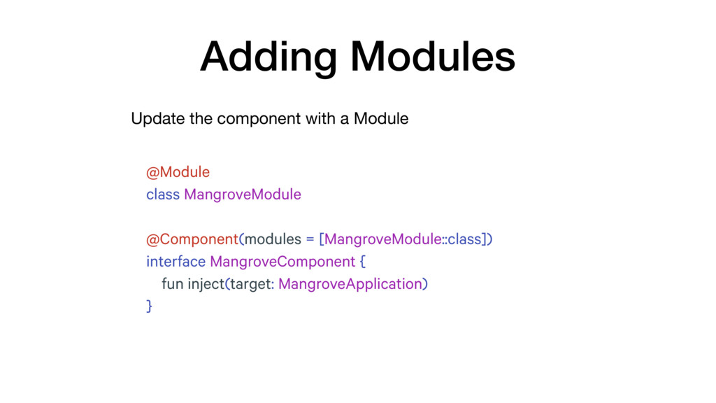 Update the component with a Module Adding Modul...