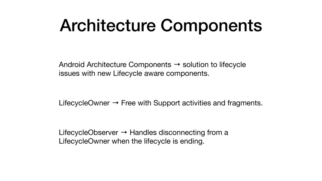 Android Architecture Components → solution to l...