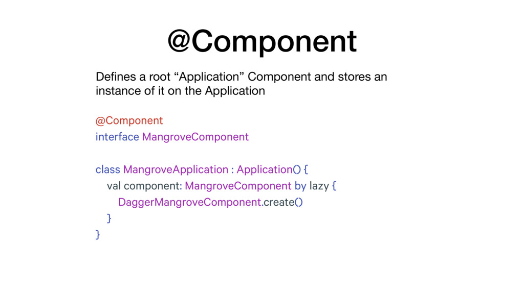 "Defines a root ""Application"" Component and store..."