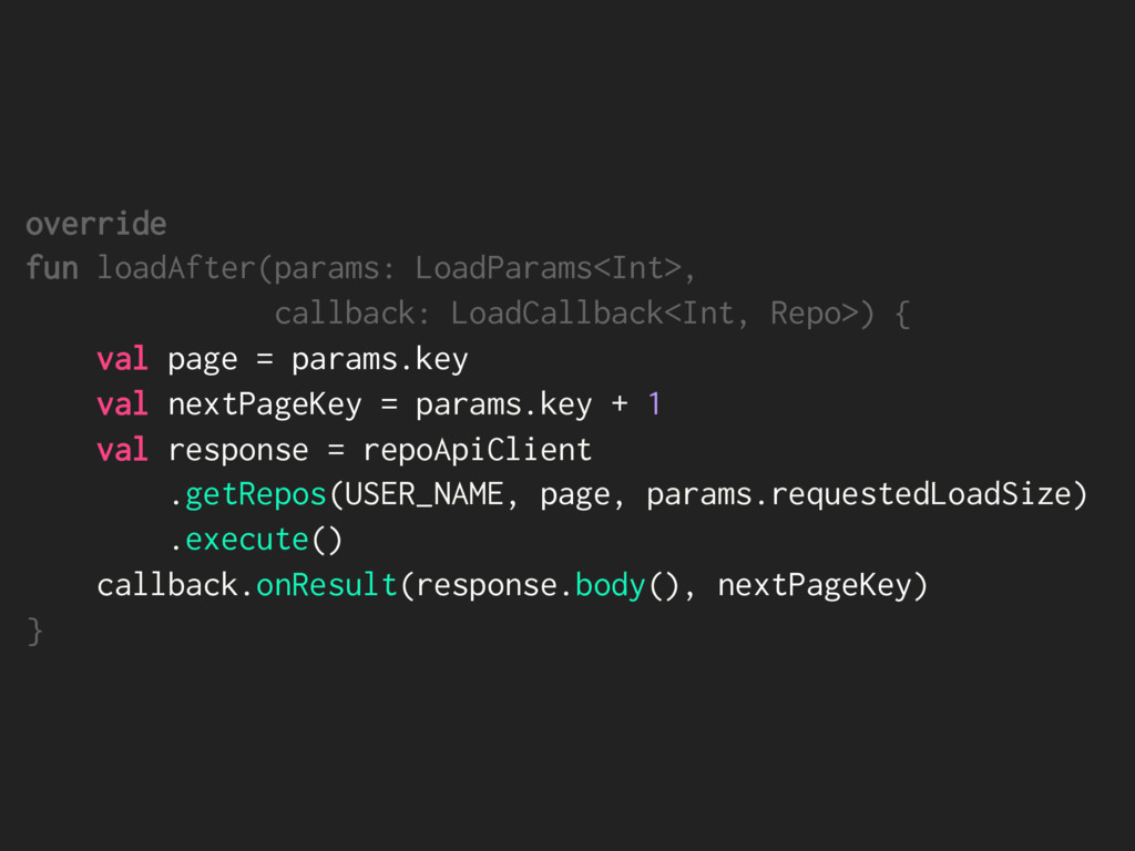 override fun loadAfter(params: LoadParams<Int>,...