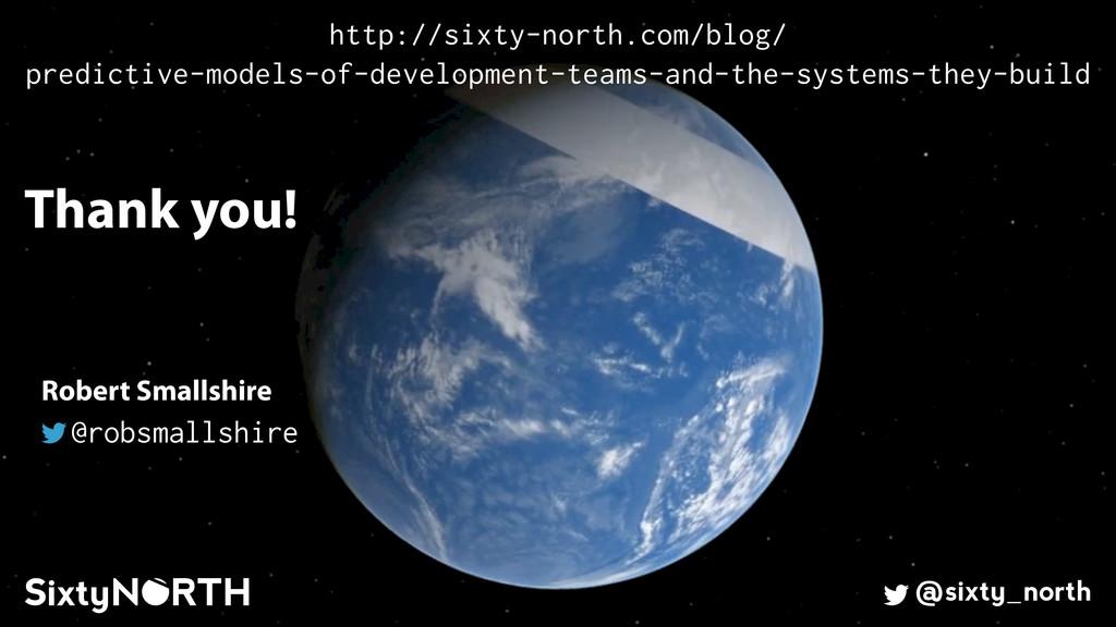 61 Thank you! @sixty_north Robert Smallshire @r...