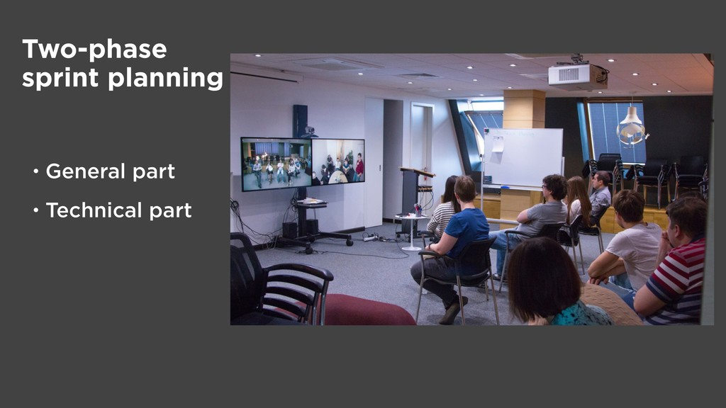 Two-phase sprint planning • General part • Tech...