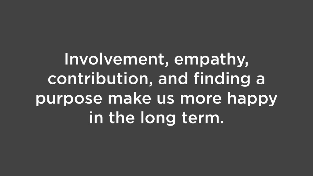 Involvement, empathy, contribution, and finding ...