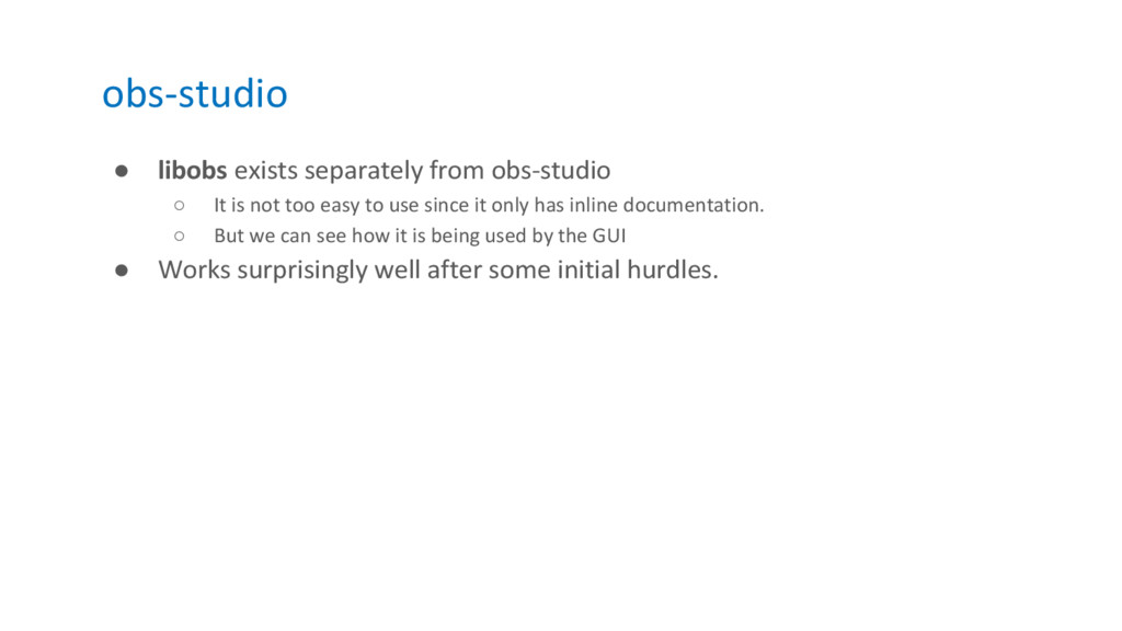 obs-studio ● libobs exists separately from obs-...