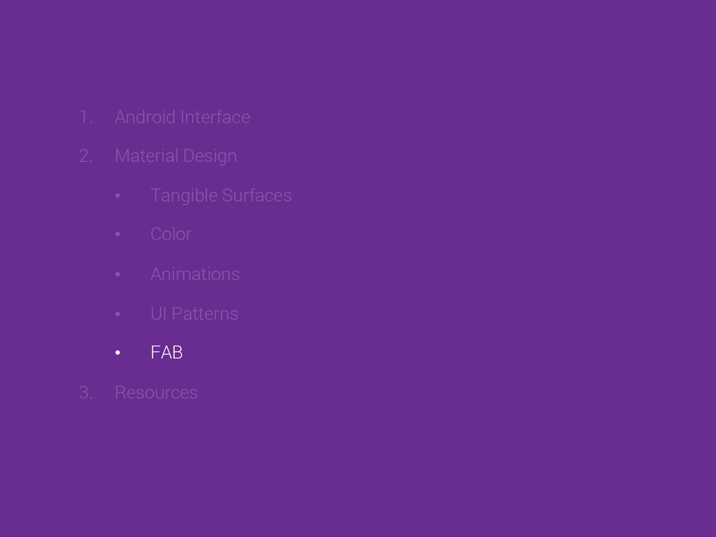 1. Android Interface 2. Material Design • Ta...