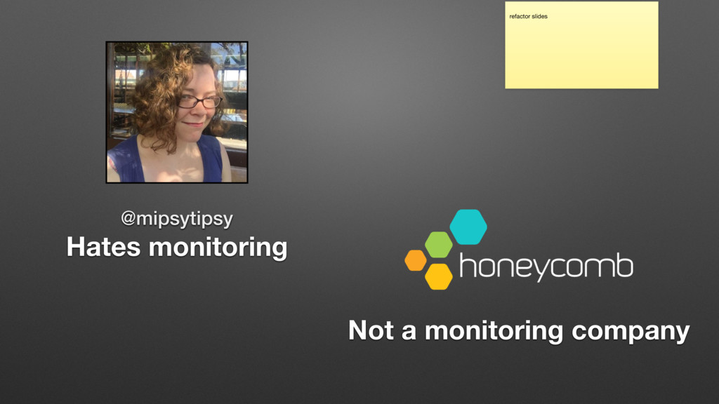 @mipsytipsy Hates monitoring Not a monitoring c...