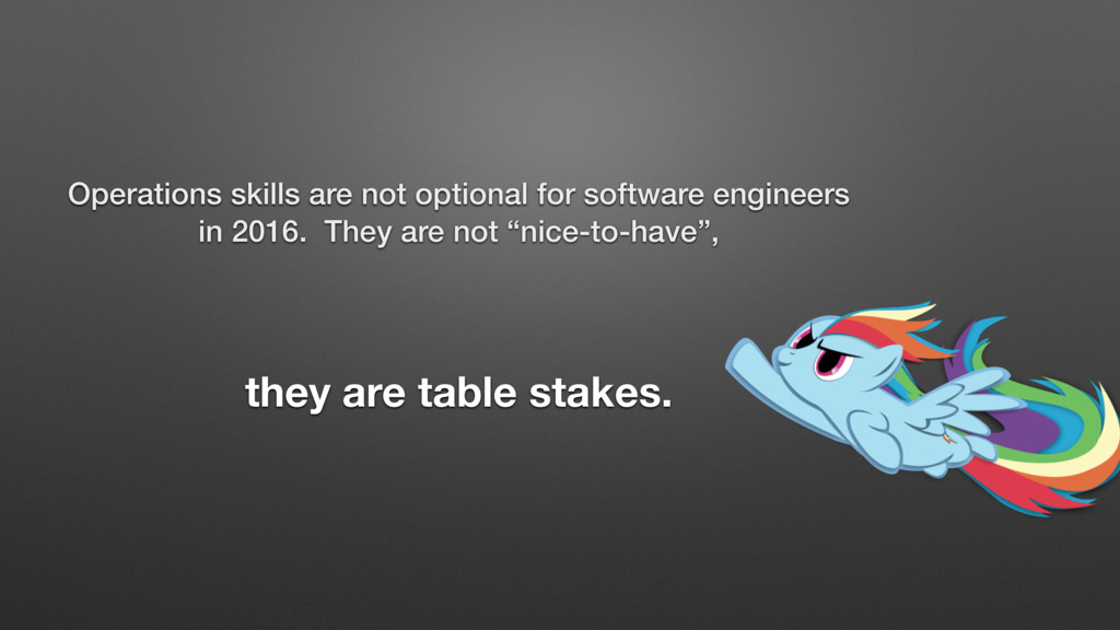 Operations skills are not optional for software...