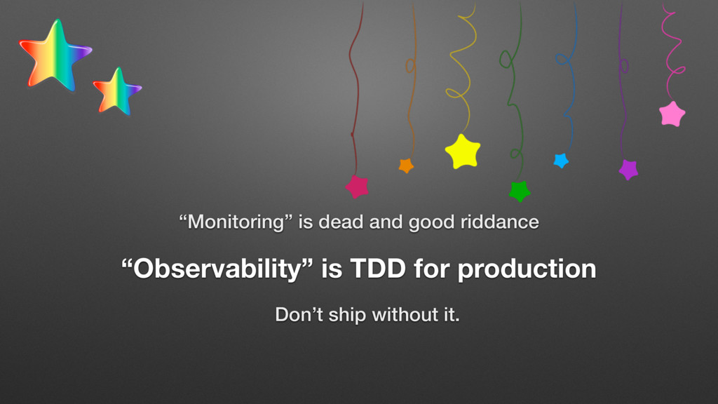 """Monitoring"" is dead and good riddance ""Observa..."