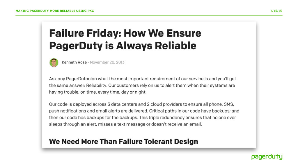 4/15/15 MAKING PAGERDUTY MORE RELIABLE USING PXC