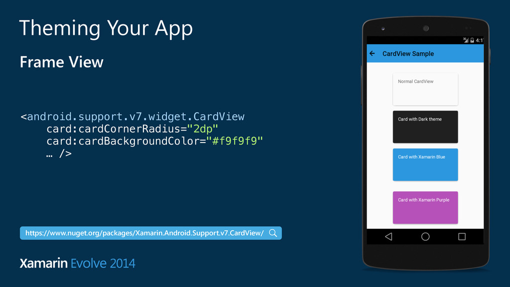 Theming Your App Frame View <android.support.v7...