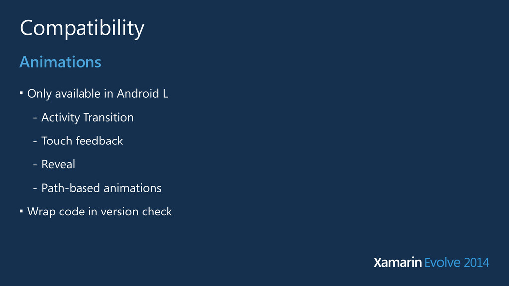 Compatibility ■ Only available in Android L - A...