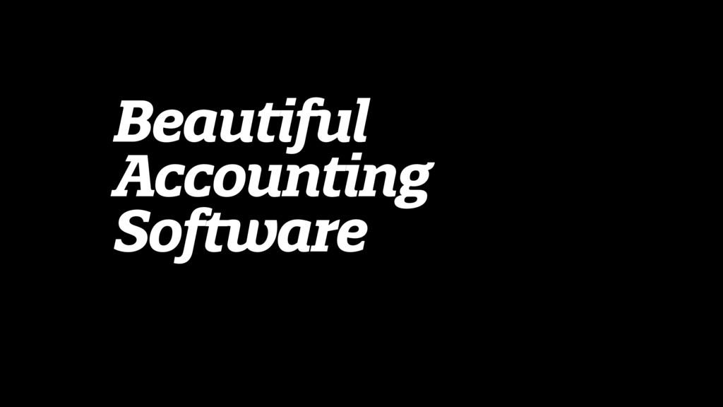 Beautiful Accounting Software