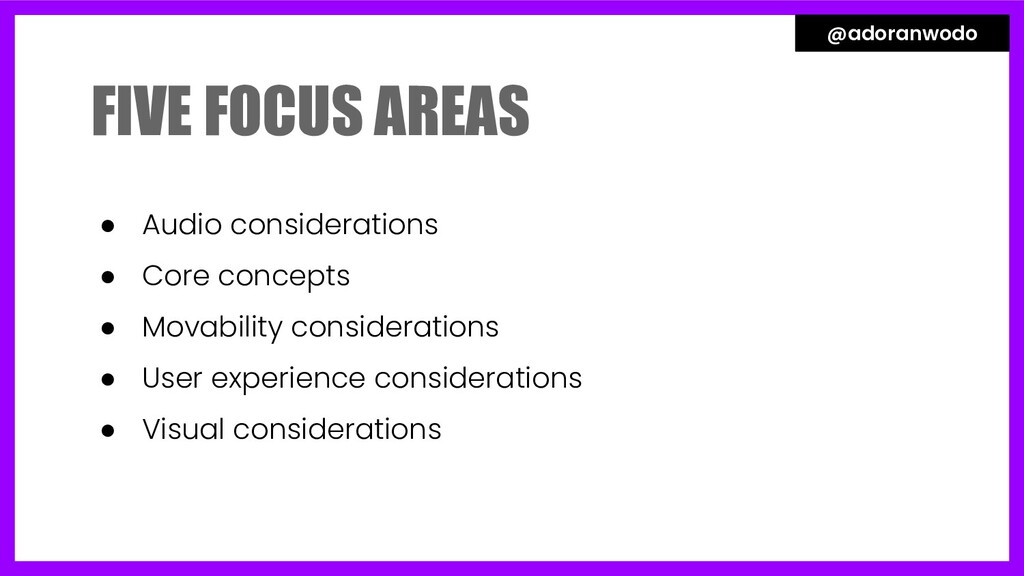● Audio considerations ● Core concepts ● Movabi...