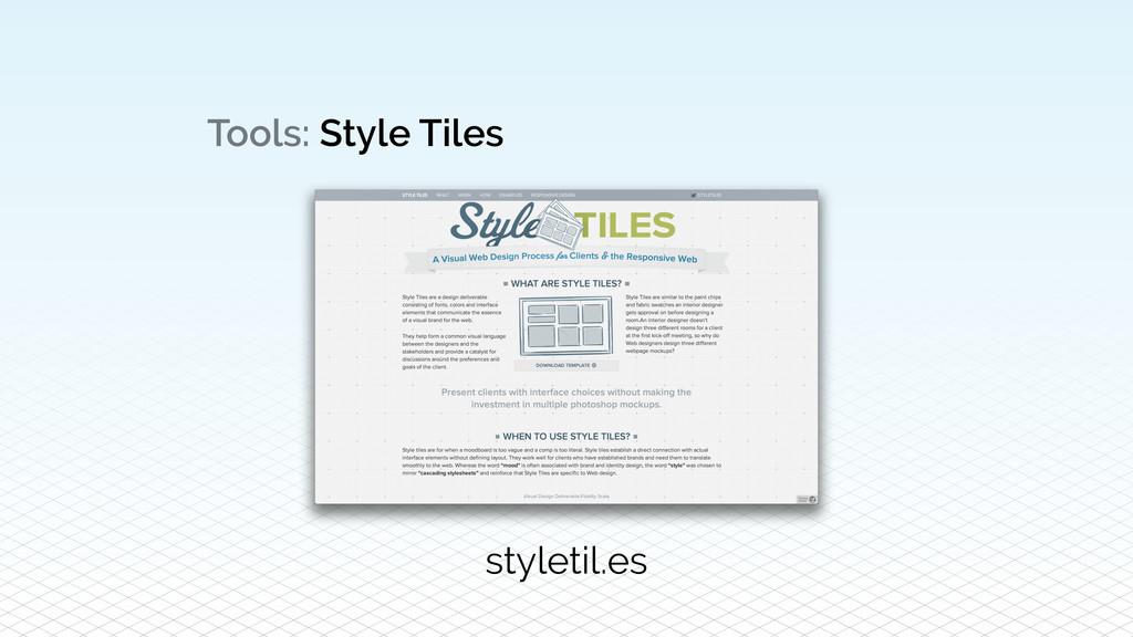 Tools: Style Tiles styletil.es