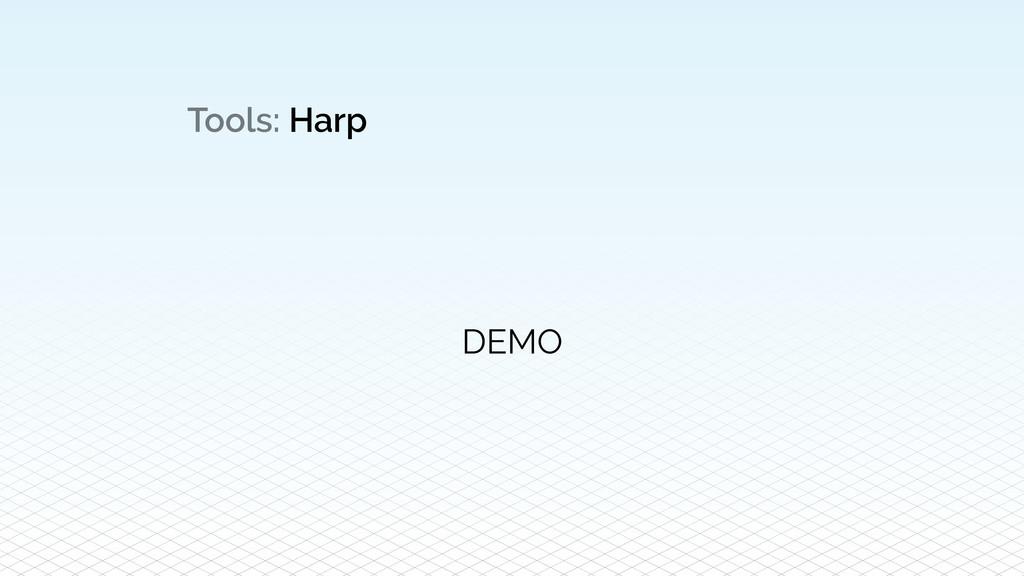 Tools: Harp DEMO