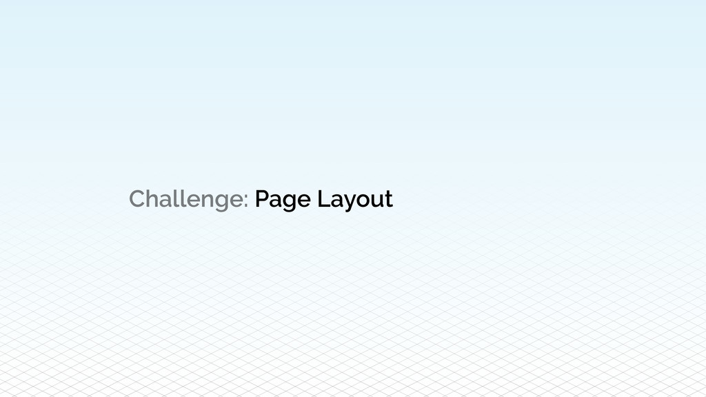 Challenge: Page Layout