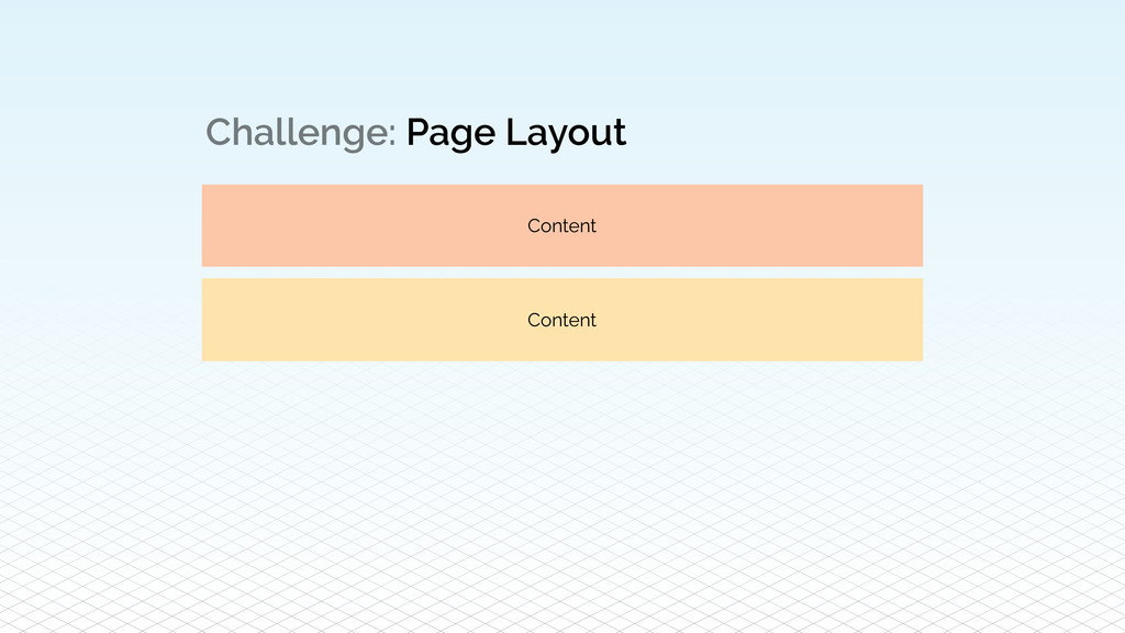 Challenge: Page Layout Content Content
