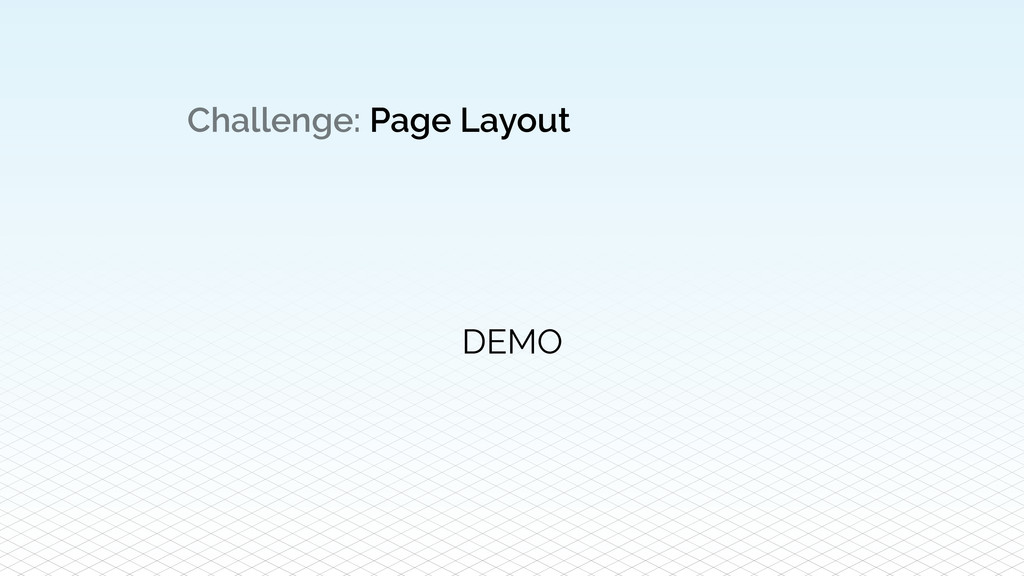 Challenge: Page Layout DEMO