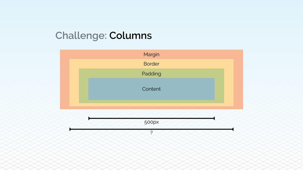 Challenge: Columns Padding Content Border Margi...