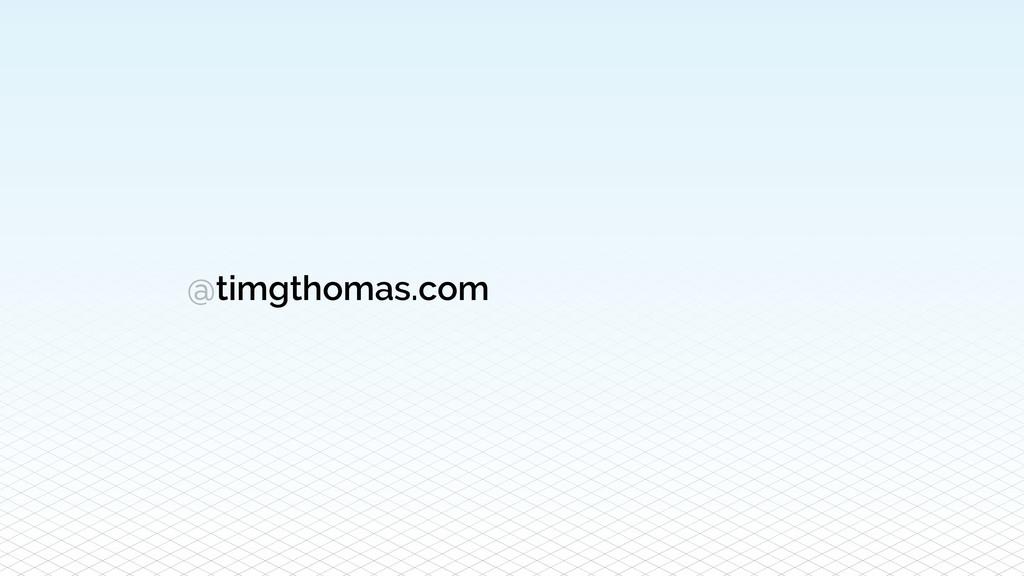 @timgthomas.com