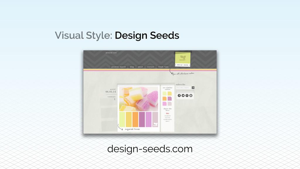 Visual Style: Design Seeds design-seeds.com