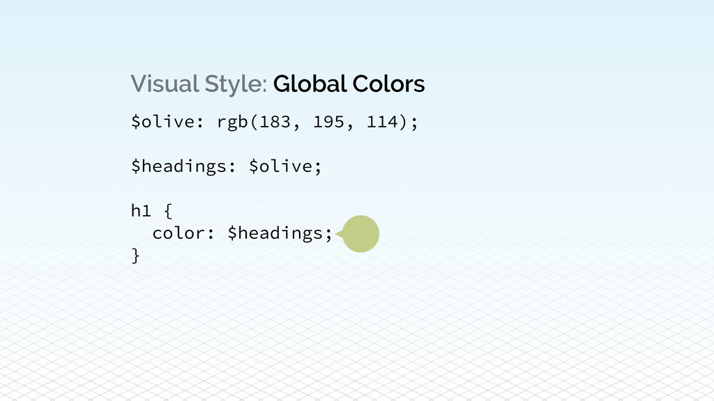 Visual Style: Global Colors $olive: rgb(183, 19...