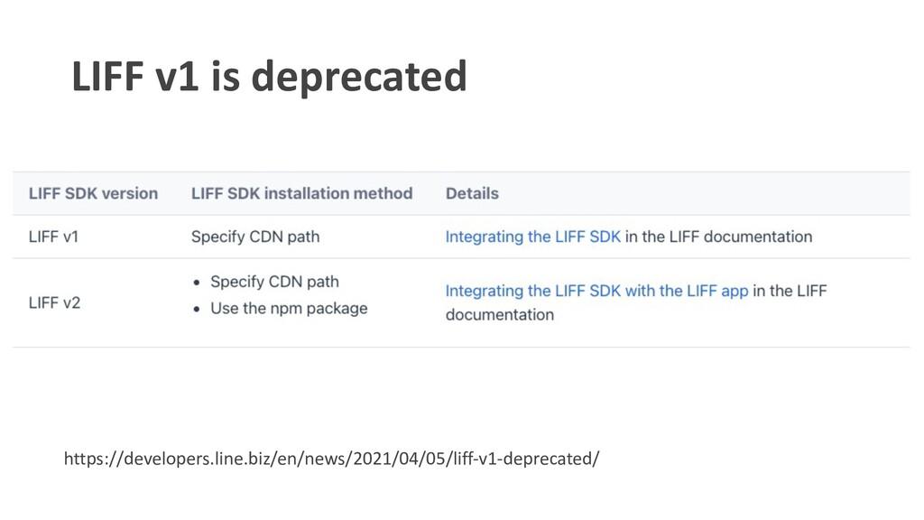 LIFF v1 is deprecated https://developers.line.b...