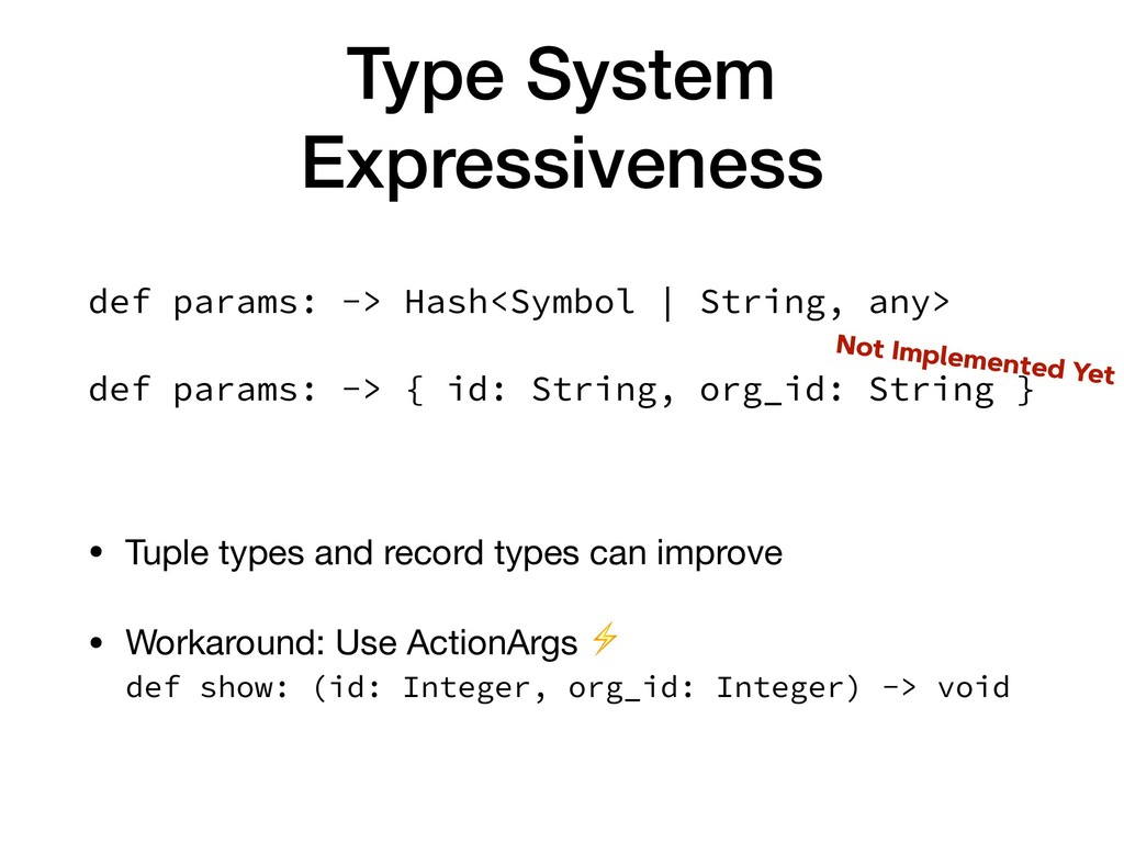 Type System Expressiveness • Tuple types and re...