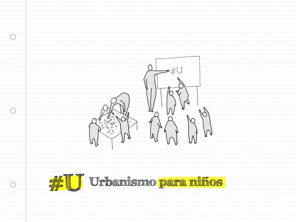 Urbanismo para niños
