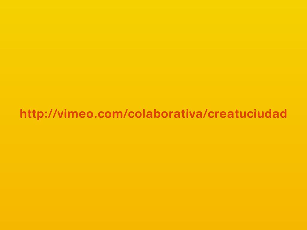 http://vimeo.com/colaborativa/creatuciudad