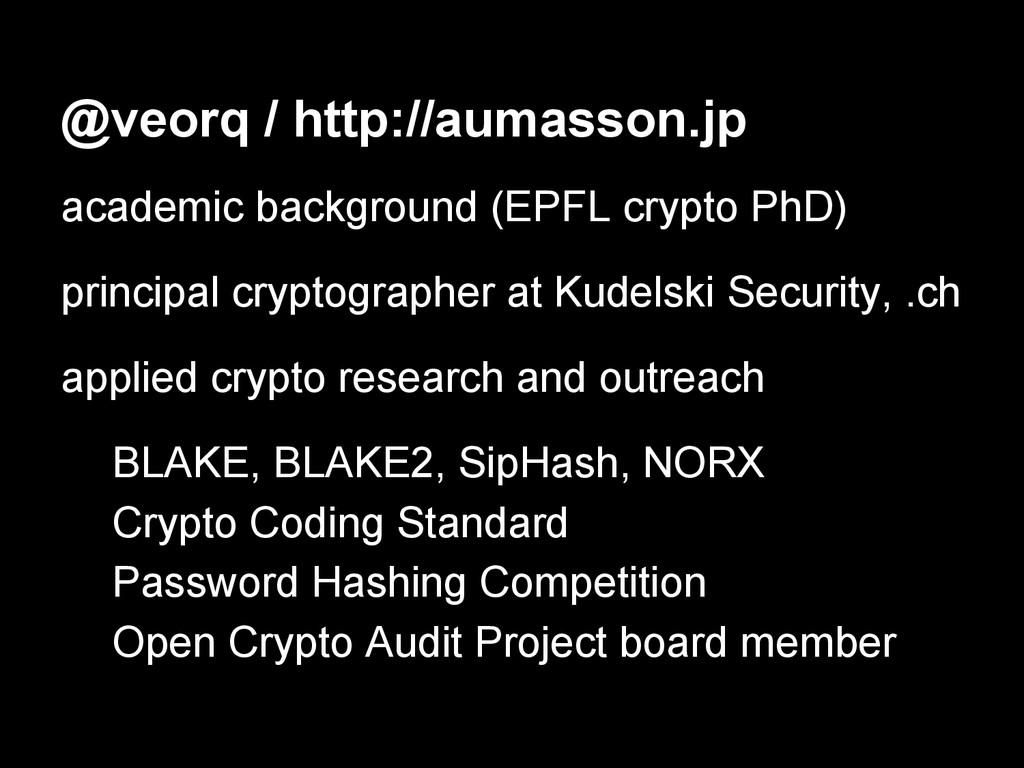 academic background (EPFL crypto PhD) principal...