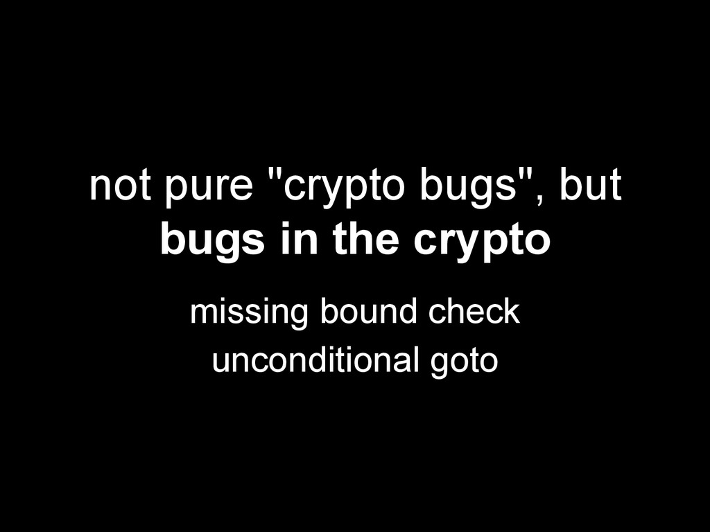 """not pure """"crypto bugs"""", but bugs in the crypto ..."""