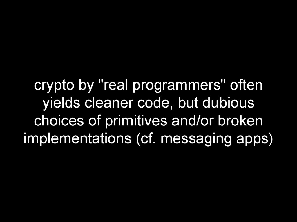 """crypto by """"real programmers"""" often yields clean..."""